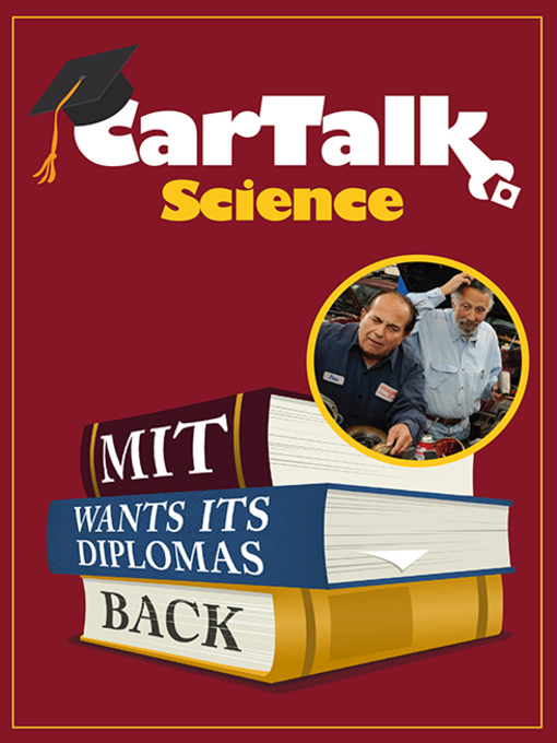 Title details for Car Talk Science by Tom Magliozzi - Available