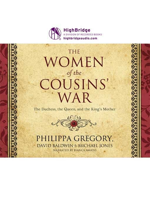 Title details for The Women of the Cousins' War by Philippa Gregory - Available
