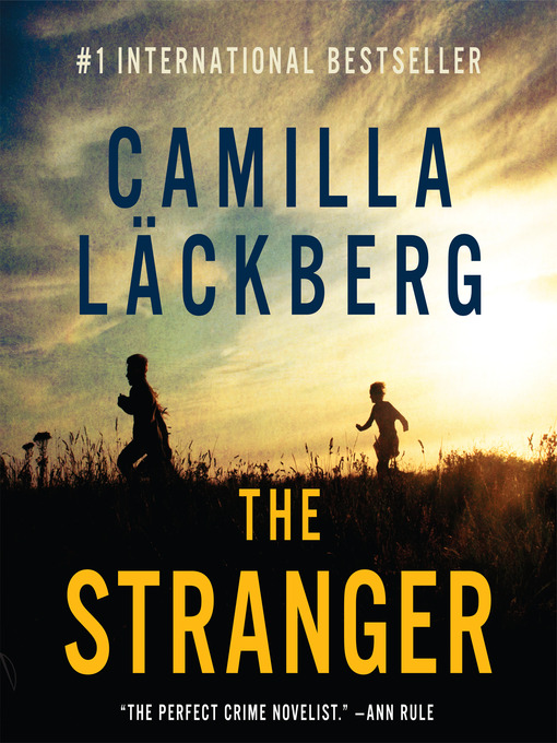 Title details for The Stranger by Camilla Läckberg - Available