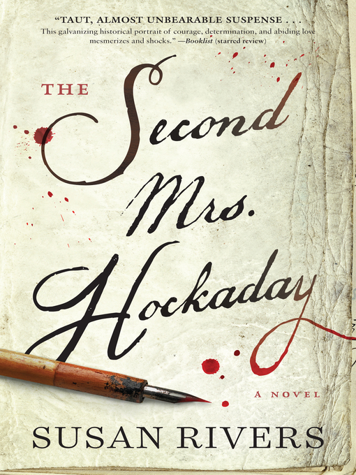 Title details for The Second Mrs. Hockaday by Susan Rivers - Wait list