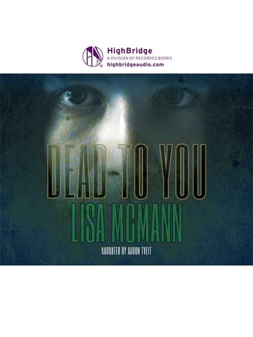 Title details for Dead to You by Lisa McMann - Available