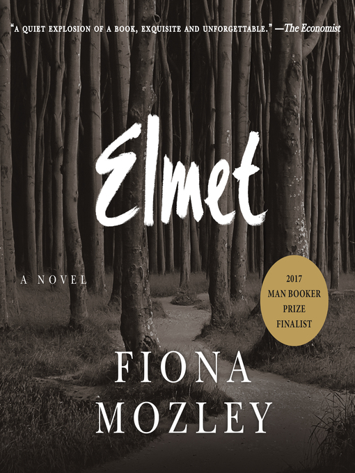Title details for Elmet by Fiona Mozley - Available