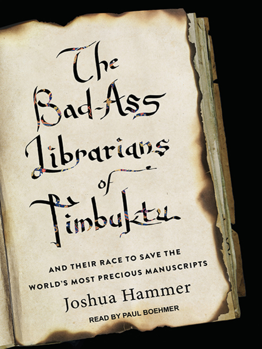 Title details for Bad-Ass Librarians of Timbuktu by Joshua Hammer - Wait list