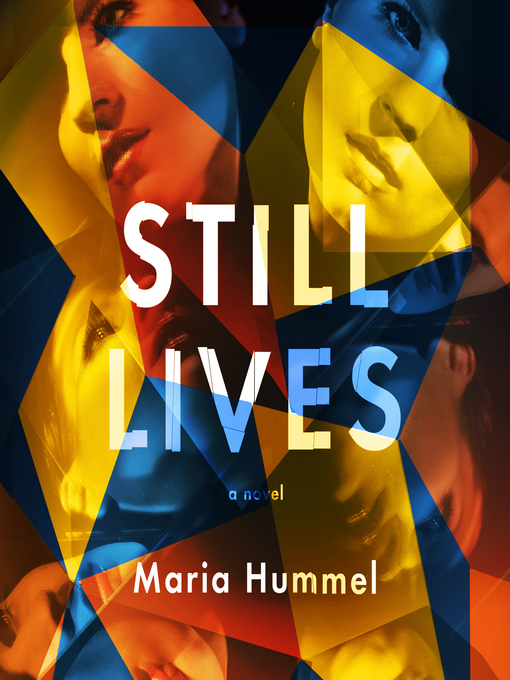 Title details for Still Lives by Maria Hummel - Available