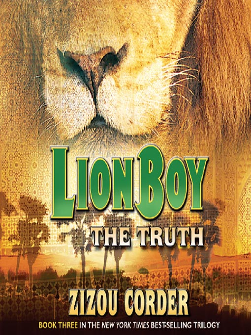 Title details for Lionboy--The Truth by Zizou Corder - Available