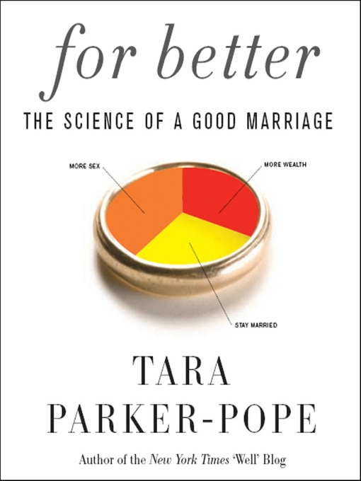 Title details for For Better by Tara Parker-Pope - Wait list