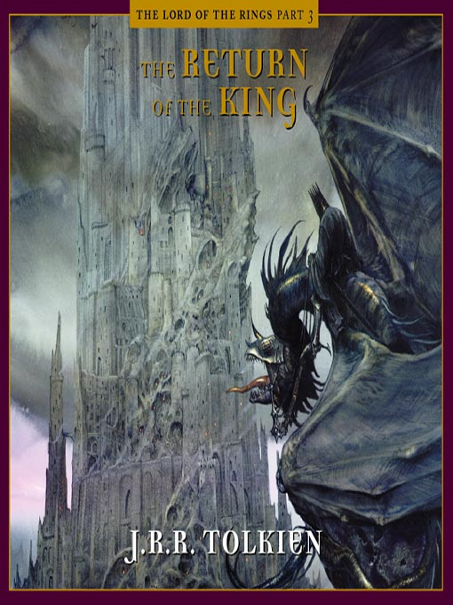 Title details for The Return of the King by J. R. R. Tolkien - Available