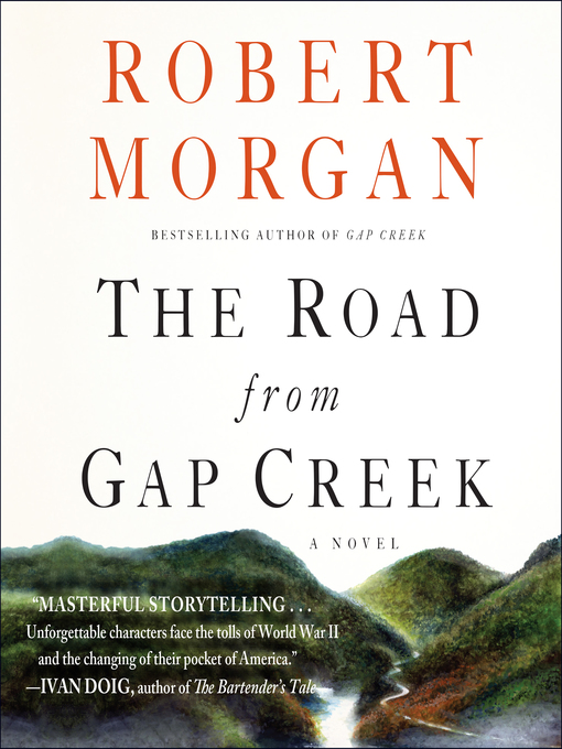 Title details for The Road from Gap Creek by Robert Morgan - Wait list