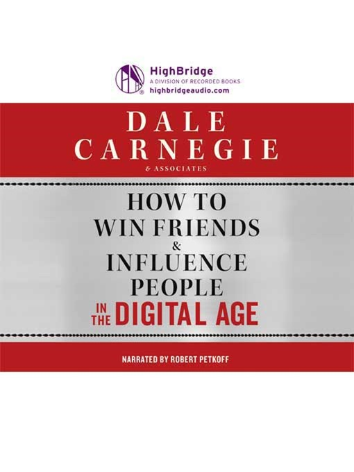 Title details for How to Win Friends & Influence People in the Digital Age by Dale Carnegie and Associates, Inc. - Available