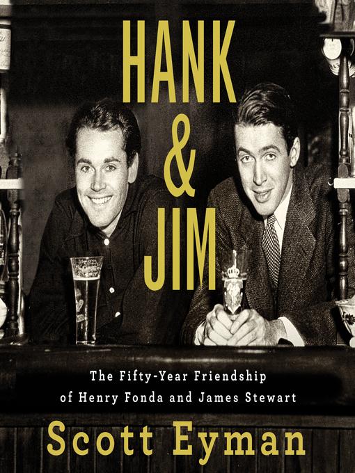Title details for Hank and Jim by Scott Eyman - Wait list