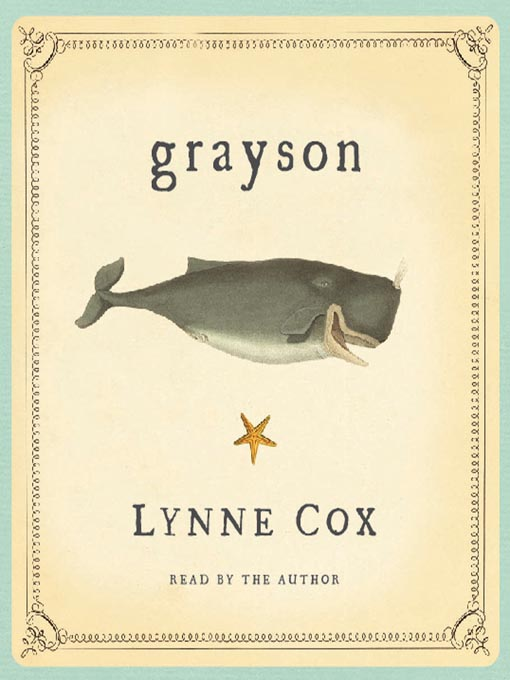 Title details for Grayson by Lynne Cox - Available