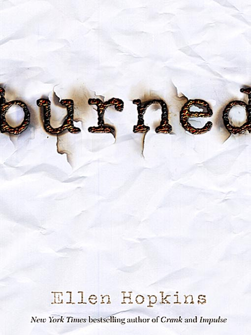 Title details for Burned by Ellen Hopkins - Available