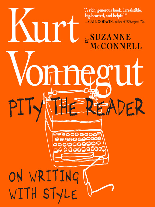 Title details for Pity the Reader by Kurt Vonnegut - Available