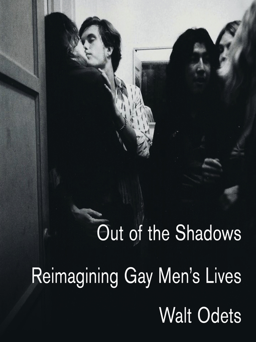 Title details for Out of the Shadows by Walt Odets - Available
