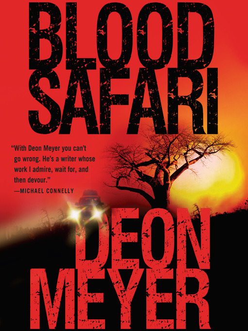 Title details for Blood Safari by Deon Meyer - Available