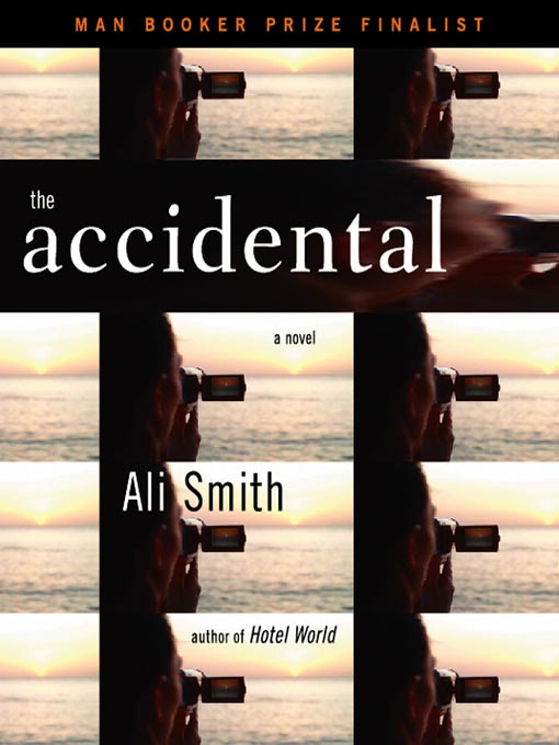 Title details for The Accidental by Ali Smith - Available