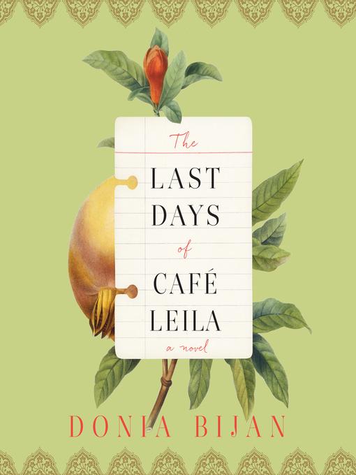 Title details for The Last Days of Café Leila by Donia Bijan - Wait list