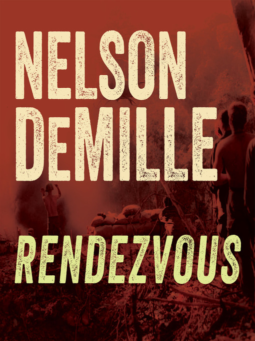 Title details for Rendezvous by Nelson DeMille - Wait list