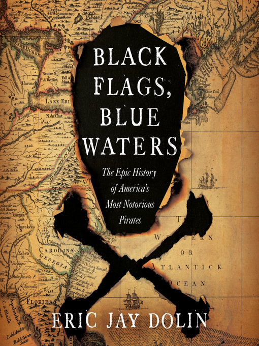 Title details for Black Flags, Blue Waters by Eric Jay Dolin - Wait list