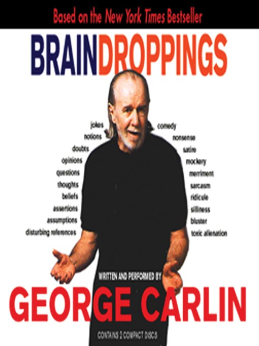Title details for Brain Droppings by George Carlin - Available