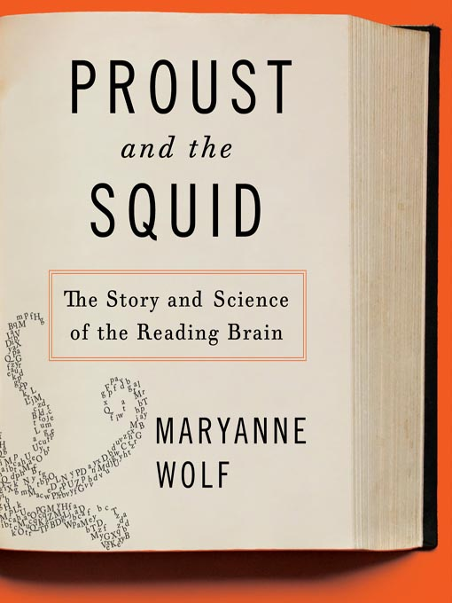 Title details for Proust and the Squid by Maryanne Wolf - Wait list