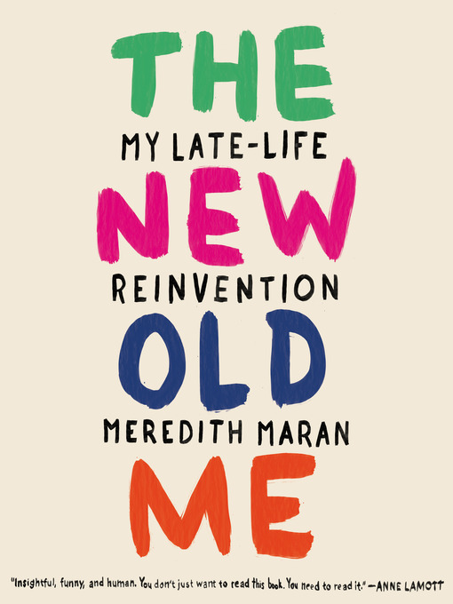 Title details for The New Old Me by Meredith Maran - Wait list