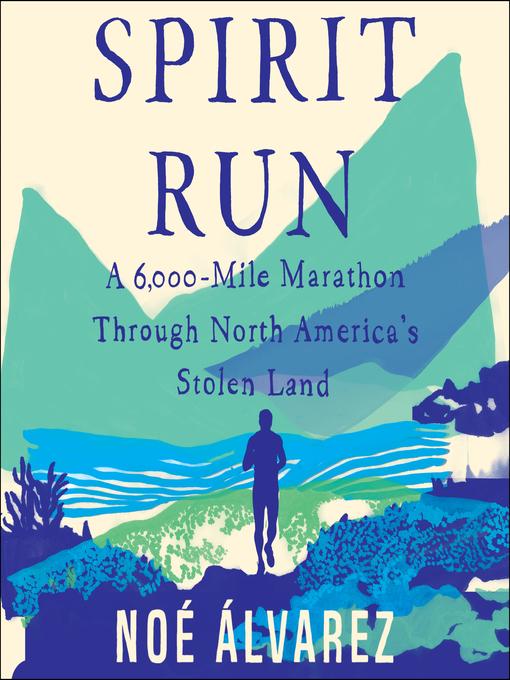 Title details for Spirit Run by Noé Álvarez - Available