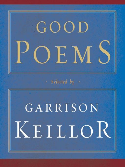 Title details for Good Poems by Garrison Keillor - Wait list