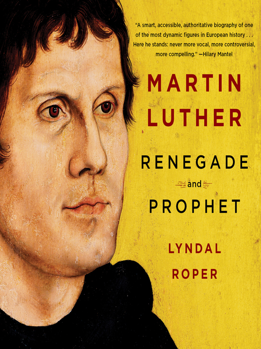 Title details for Martin Luther by Lyndal Roper - Wait list