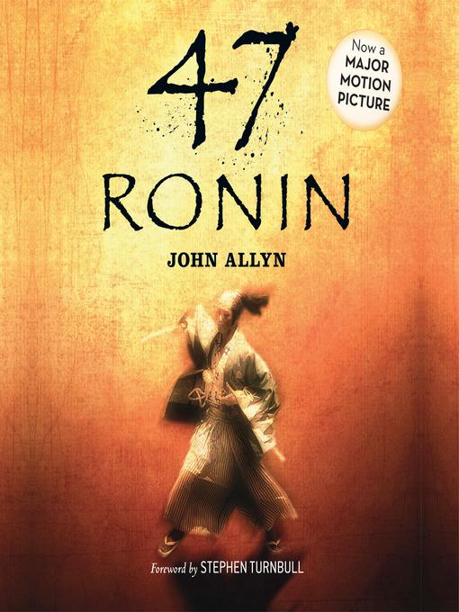 Title details for 47 Ronin by John Allyn - Wait list