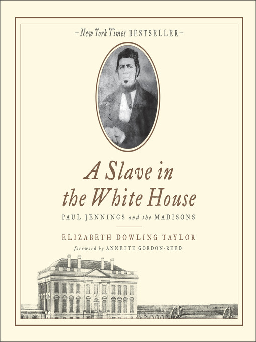 Title details for A Slave in the White House by Elizabeth Dowling Taylor - Available
