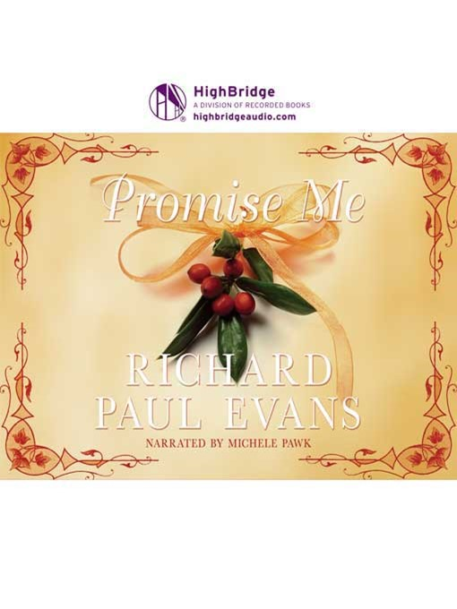 Title details for Promise Me by Richard Paul Evans - Available