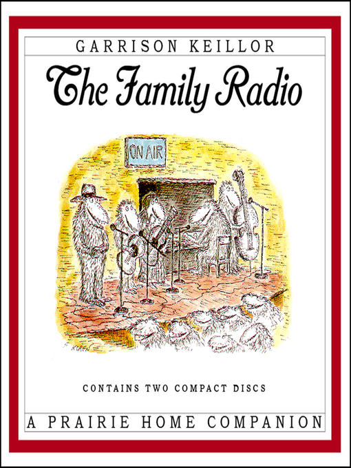 Title details for The Family Radio by Garrison Keillor - Available