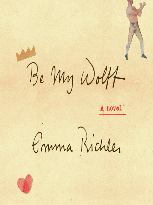 Title details for Be My Wolff by Emma Richler - Wait list