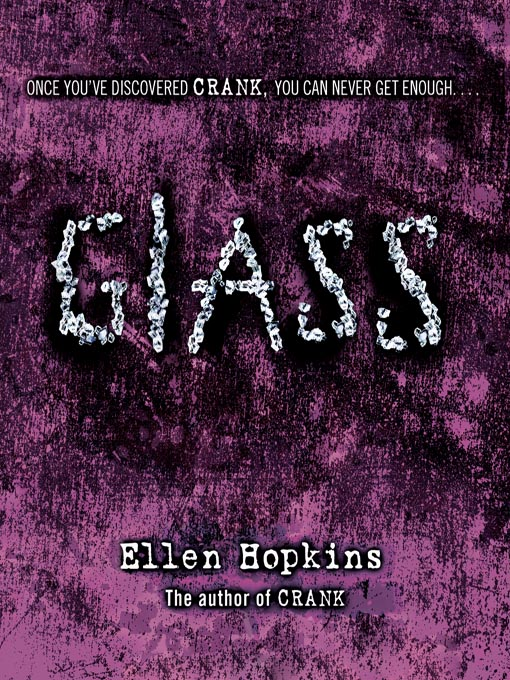 Title details for Glass by Ellen Hopkins - Available