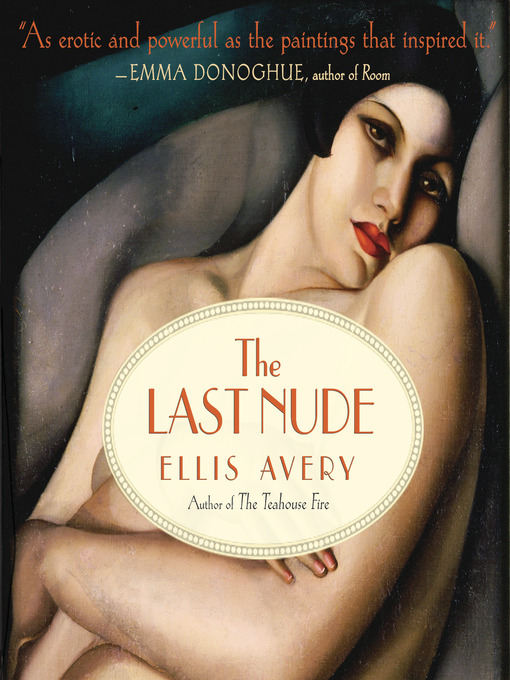 Title details for The Last Nude by Ellis Avery - Available