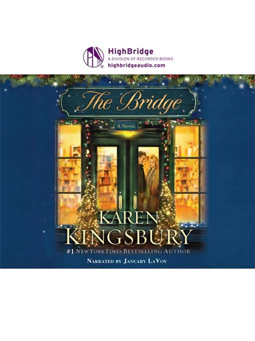 Title details for The Bridge by Karen Kingsbury - Wait list