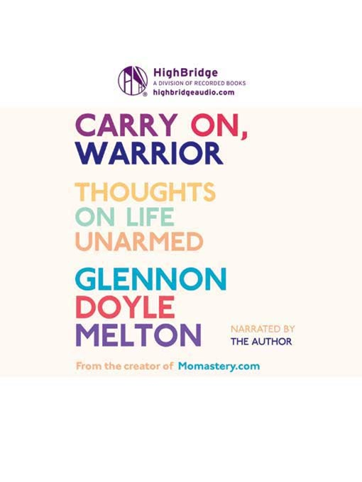 Title details for Carry On, Warrior by Glennon Doyle Melton - Wait list