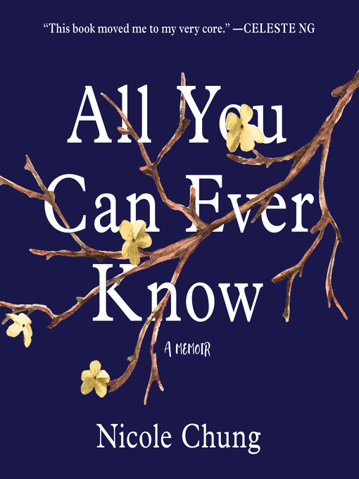 Title details for All You Can Ever Know by Nicole Chung - Wait list