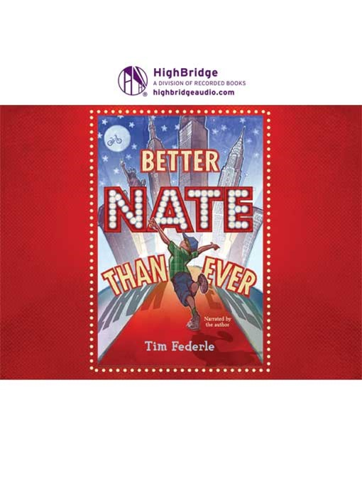Title details for Better Nate Than Ever by Tim Federle - Available