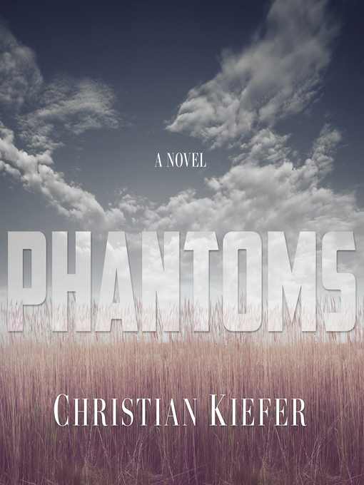 Title details for Phantoms by Christian Kiefer - Available