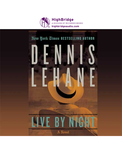 Title details for Live by Night by Dennis Lehane - Available