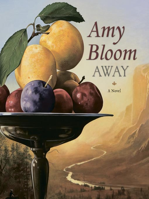 Title details for Away by Amy Bloom - Available