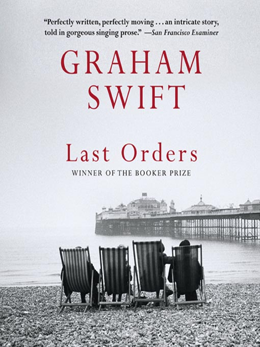 Title details for Last Orders by Graham Swift - Available
