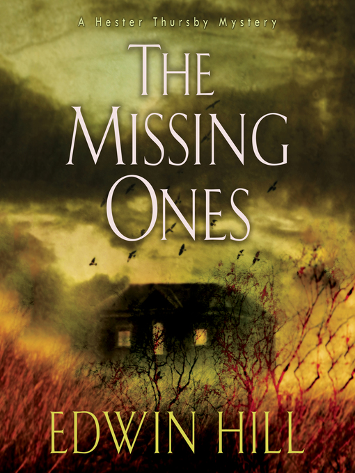 Title details for The Missing Ones by Edwin Hill - Available
