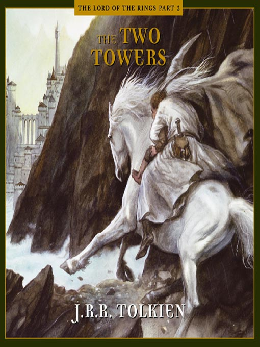 Title details for The Two Towers by J. R. R. Tolkien - Wait list