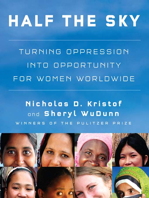 Title details for Half the Sky by Nicholas D. Kristof - Available