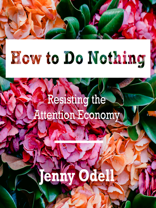 Title details for How to Do Nothing by Jenny Odell - Available