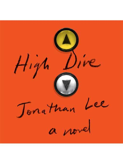 Title details for High Dive by Jonathan Lee - Available
