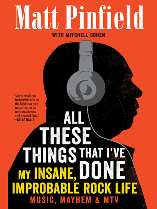 Title details for All These Things That I've Done by Mitchell Cohen - Available